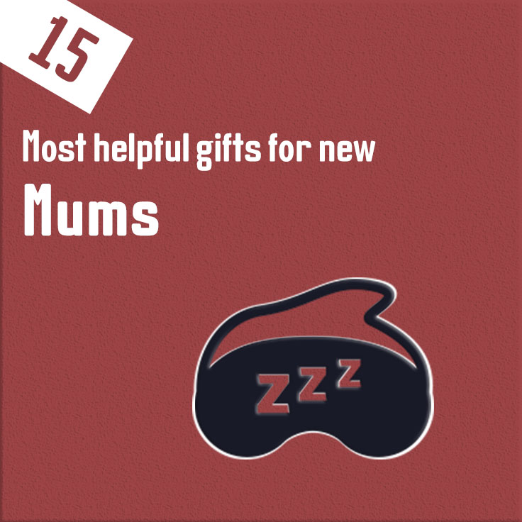 New Mum gifts
