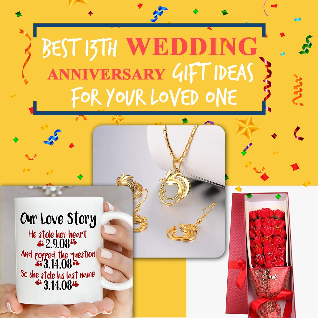 Best 13th wedding anniversary gifts