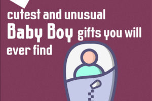 14 Cutest And Unusual Baby Boy Gifts You Will Ever Find