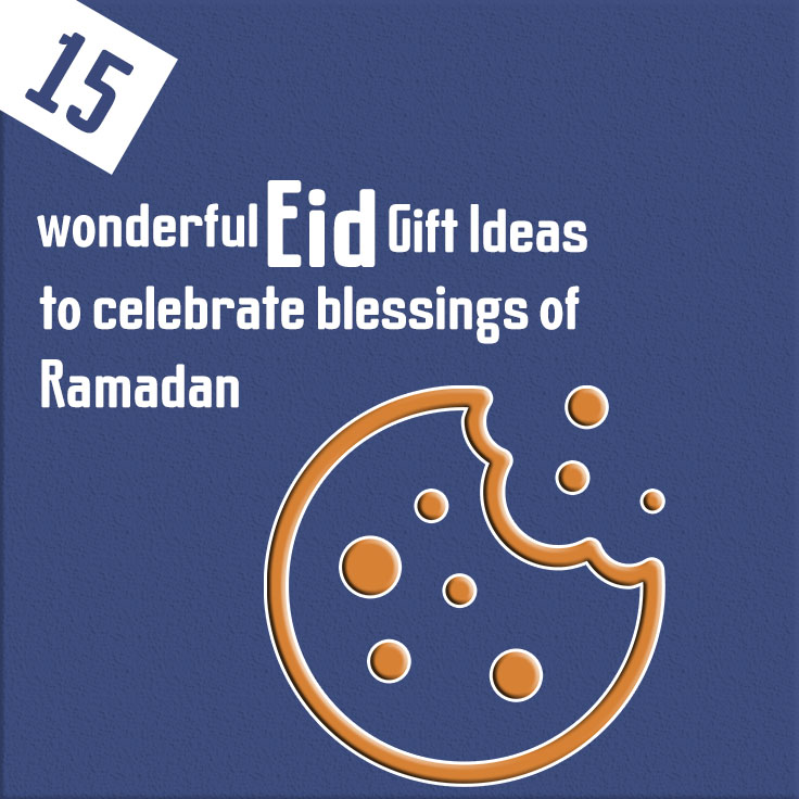 15 wonderful eid gift ideas to celebrate blessings of Ramadan