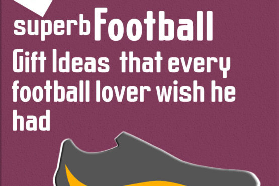 16 superb football gift ideas that every football lover wish he had