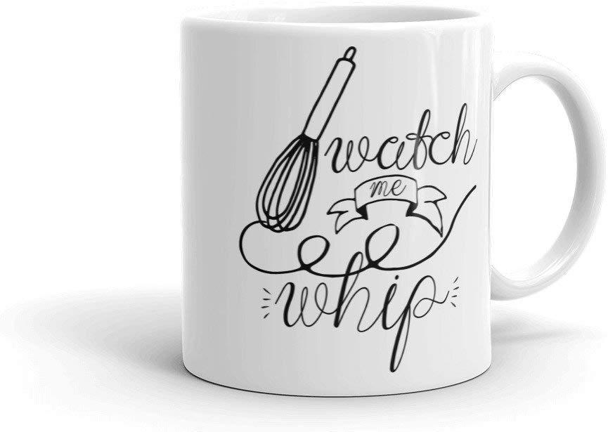 Watch me Whip Funny Coffee Mug
