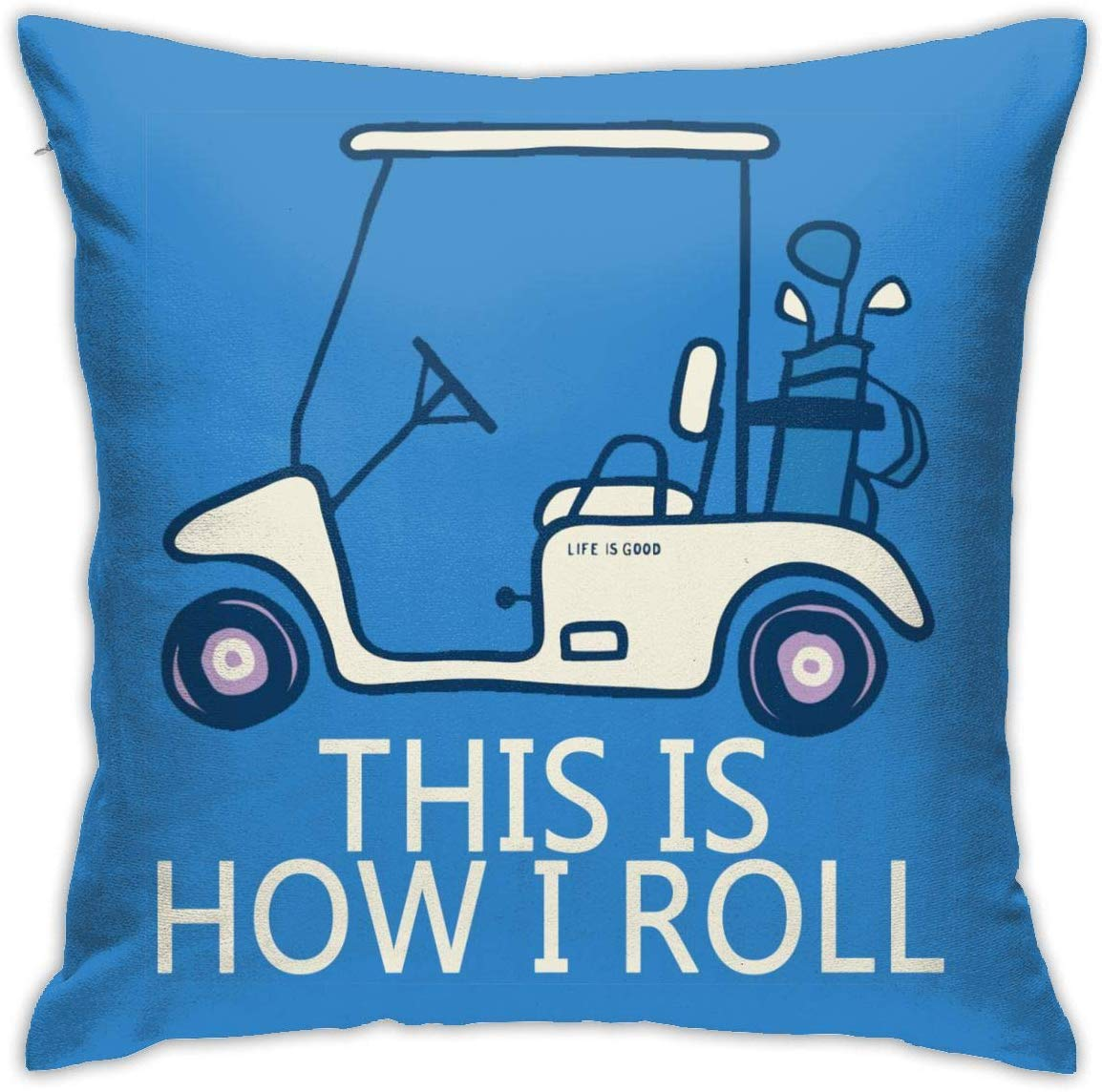 This Is How I Roll Golf Cart Square Pillowcase Cushion Cover